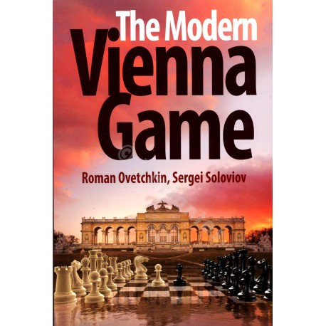 Ovetchkin & Soloviov - The Modern Vienna Game