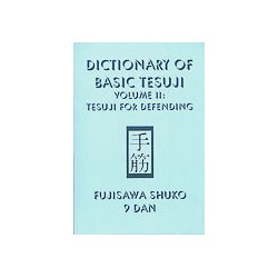 FUJISAWA - Dictionary of Basic Tesuji vol.2