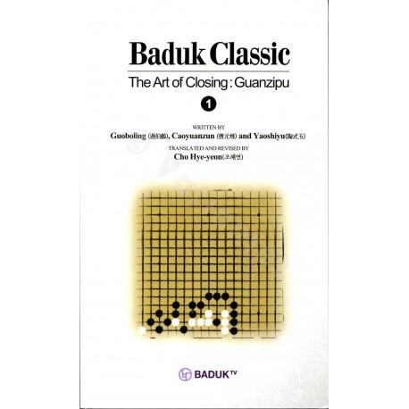 Baduk Classic - Art of Closing: Guanzipu (vol. 1 à 6)