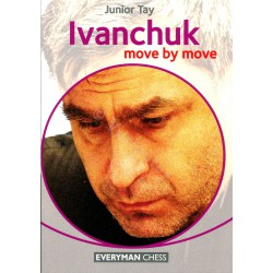Tay - Ivanchuk: Move by Move