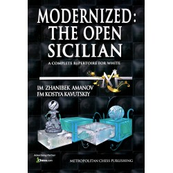 Amanov & Kavutskiy - Modernized: The Open Sicilian