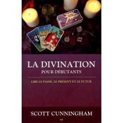 Cunningham - La Divination pour débutants
