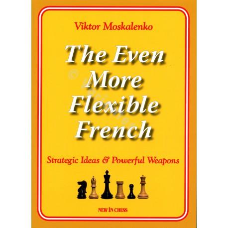 Moskalenko - The Even More Flexible French