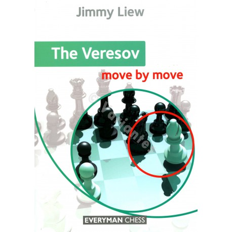 Liew - The Veresov move by move