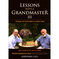 Gulko & Sneed - Lessons with a grandmaster 3