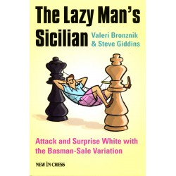 Bronznik & Giddins - The Lazy Man's Sicilian
