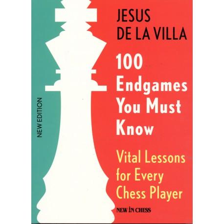 Jesus de la Villa - Vital Lessons for Every Chess Player