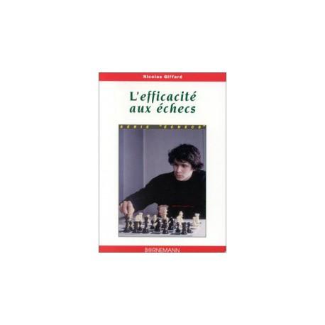GIFFARD - L'efficacité aux échecs