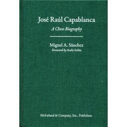 Sánchez - José Raúl Capablanca (hardcover)