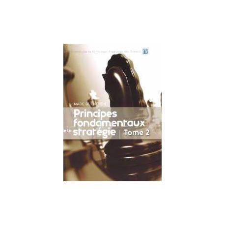 Quenehen, M. - Principes fondamentaux de la stratégie Tome 2