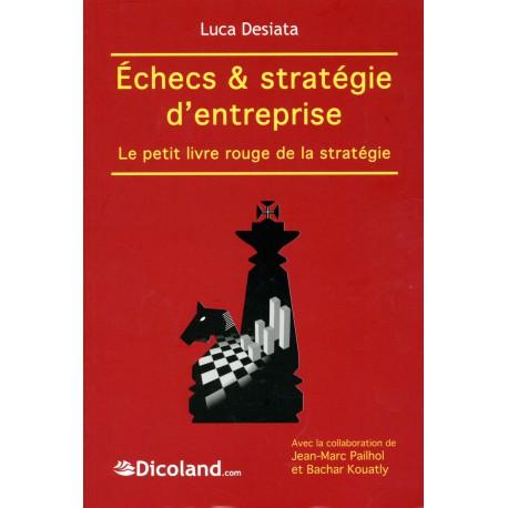 Desiata - Echecs & stratégie d'entreprise