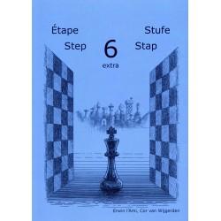 BRUNIA & VAN WIJGERDEN - Jouons aux échecs - Méthode par étapes: Etape 6 Extra