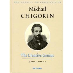 Adams - Mikhail Chigorin The Creative Genius