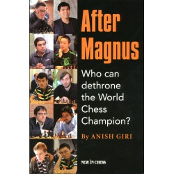 Giri - After Magnus Who Can Dethrone the World Chess Champion?