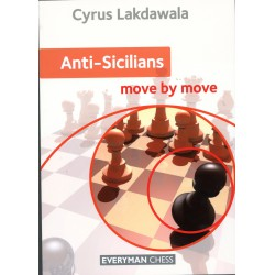 Lakdawala - Anti-Sicilians: Move by Move