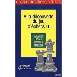 MAZENS - A la découverte du jeu d'échecs, tome 2