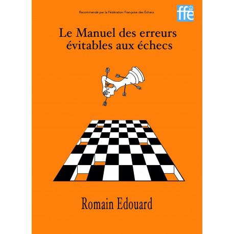 Romain Edouard - Le Manuel des erreurs évitables