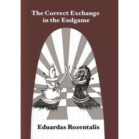 Rozentalis - The Correct Exchange in the Endgame