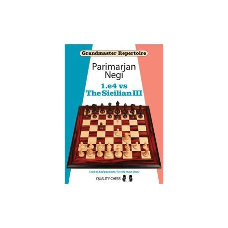 Negi - GM 1.e4 vs Sicilian III