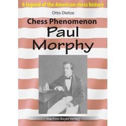 Dietze - Chess Phenomenon Paul Morphy