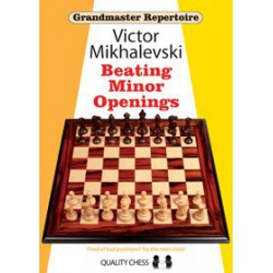 Victor Mikhalevski - Beating Minor Openings - Soft Cover