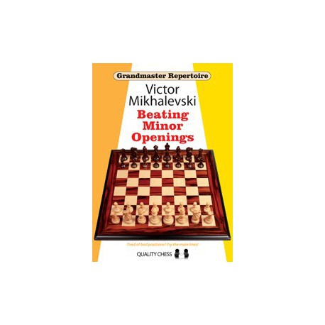 Victor Mikhalevski - Beating Minor Openings - Hard Cover