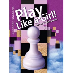 Play like a girl - Jennifer Shahade