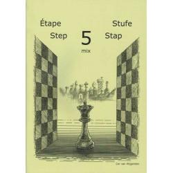 BRUNIA & VAN WIJGERDEN - Jouons aux échecs - Méthode par étapes: Etape 5 Mix