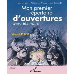 Moret - Mon premier répertoire d'ouvertures avec les noirs (tome II)