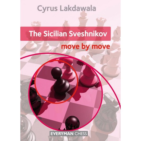 Lakdawala - Sicilian Sveshnikov : Move by Move