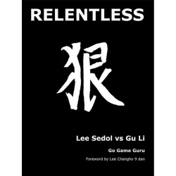 Ormerod - Relentless (couverture dure) Lee Sedol vs Gu Li