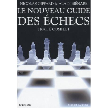 GIFFARD, BIENABE - Le nouveau guide des échecs