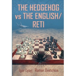 Lysyj & Ovetchkin - Hedgehog vs the English/Reti