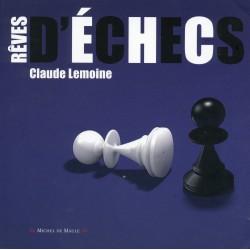 Lemoine - Rêves d'échecs