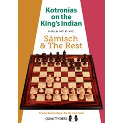 Kotronias on the King's Indian Vol.5 : Sämisch & The Rest
