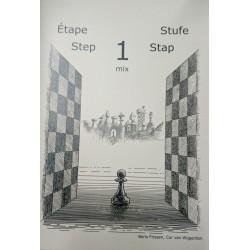 BRUNIA & VAN WIJGERDEN - Jouons aux échecs - Méthode par étapes: Etape 1 Mix