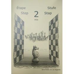 BRUNIA & VAN WIJGERDEN - Jouons aux échecs - Méthode par étapes: Etape 2 Mix