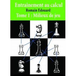 Edouard – Entraînement au calcul Vol. 1: Milieux de jeu