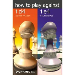 Palliser, Mc Donald - How to Play against 1 d4 and 1 e 4