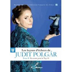 Les leçons d'échecs de Judit Polgar Tome II En route pour le top 10