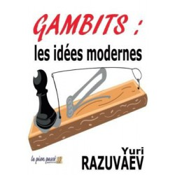Razuvaev - Gambits: les idées modernes