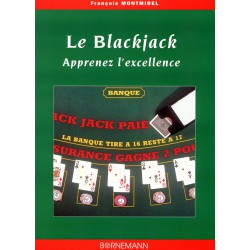 MONTMIREL - Blackjack, Apprenez l'excellence