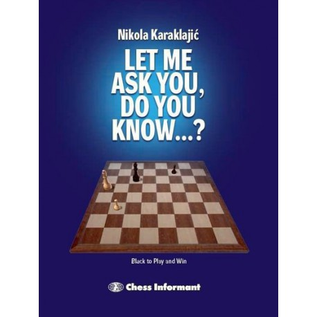 Let Me Ask You, Do You Know…?
