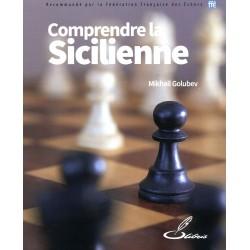Golubev - Comprendre la sicilienne