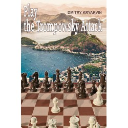 KRYAKVIN Dmitry - Play the Trompowsky Attack