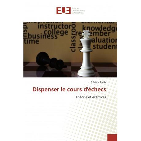 Bielik - Dispenser le cours d'échecs