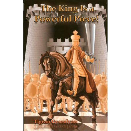 Gyozalyan - King is a Powerful Piece