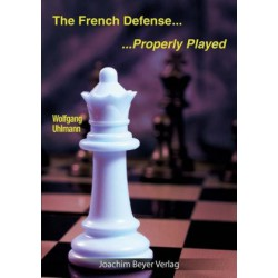 Uhlmann - The French Defense – Properly Played