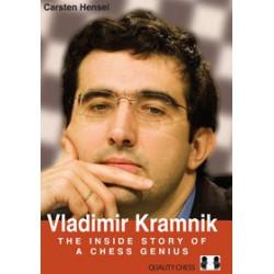 Hensel - Vladimir Kramnik: The inside story of a chess genius