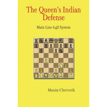 Chetverik - The Queen's Indian Defense: Main Line 4.g3 System